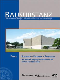 BAUSUBSTANZ Thema: Flugdach – Faltwerk – Fertigteile. von Eßmann,  Frank, Klawun,  Ruth