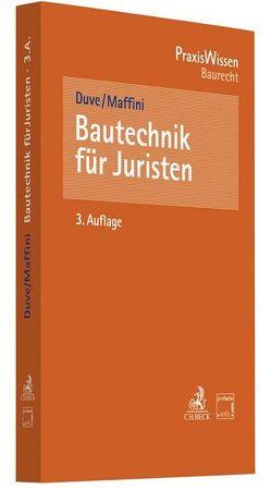 Bautechnik für Juristen von Duve,  Helmuth, Maffini,  Carola