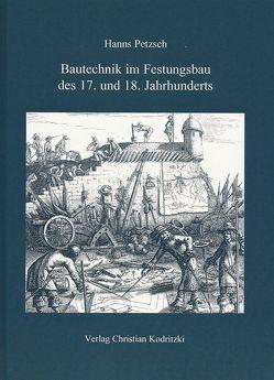 Bautechnik im Festungsbau des 17. und 18. Jahrhunderts von Petzsch,  Hanns