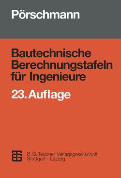 Bautechnische Berechnungstafeln für Ingenieure von Bollrich,  G., Funke,  H., Pörschmann,  Hans, Schubert,  L., Thiele,  Reiner, Weise,  Guenter, Weiss,  Werner