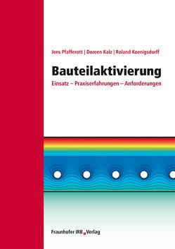 Bauteilaktivierung. von Kalz,  Doreen, Koenigsdorff,  Roland, Pfafferott,  Jens