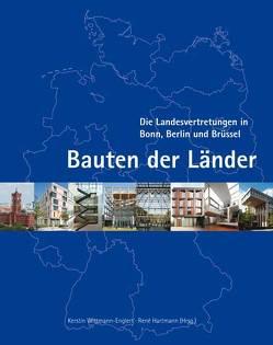 Bauten der Länder von Englert,  Alfred, Hartmann,  René, Wittmann-Englert,  Kerstin