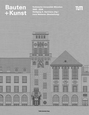 Bauten + Kunst von Herrmann,  Wolfgang A, Meissner,  Irene