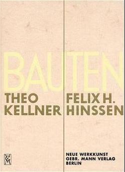 Bauten Theo Kellner und Felix H Hansen von Escherich,  Mark, Möbius,  Martin R
