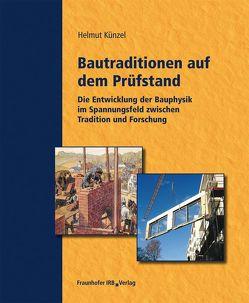Bautraditionen auf dem Prüfstand. von Künzel,  Helmut