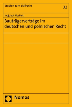 Bauträgerverträge im deutschen und polnischen Recht von Plesinski,  Wojciech