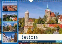 Bautzen – Perle der Oberlausitz (Wandkalender 2019 DIN A4 quer)