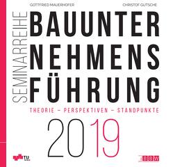Bauunternehmensführung 2019 von Gutsche,  Christof, Mauerhofer,  Gottfried