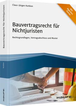 Bauvertragsrecht für Nichtjuristen – inkl. Arbeitshilfen online von Korbion,  Claus-Jürgen