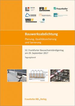 Bauwerksabdichtung – Planung, Qualitätssicherung und Sanierung.