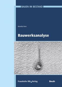 Bauwerksanalyse. von Eßmann,  Frank, Gänßmantel,  Jürgen, Geburtig,  Gerd, Horn,  Kornelia