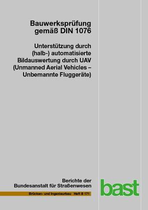 Bauwerksprüfung gemäß DIN 1076 von Benz,  Christian, Debus,  Paul, Hallermann,  Norman, Morgenthal,  Guido, Rodehorst,  Volker