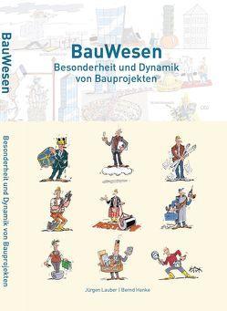 BauWesen von Hanke,  Bernd, Lauber,  Jürgen