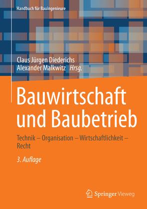 Bauwirtschaft und Baubetrieb von Diederichs,  Claus Jürgen, Malkwitz,  Alexander