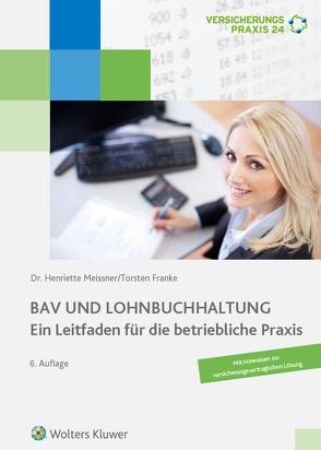 BAV und Lohnbuchhaltung von Meissner,  Henriette