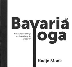 Bavaria Yoga von Monk,  Radjo, Tar,  Edith