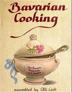 Bavarian Cooking von Becker,  Susanne, Carnap von,  Kerrin, Leeb,  Olli, Rerrich,  Maria