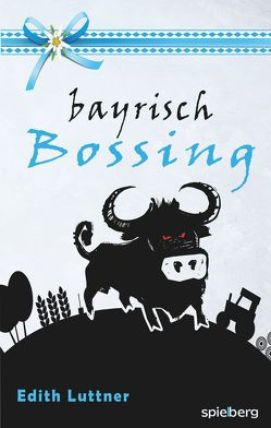 Bayrisch Bossing von Luttner,  Edith