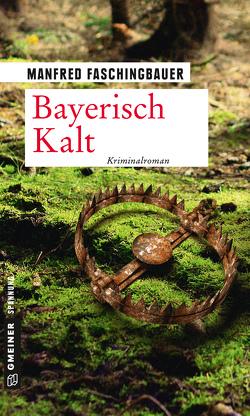 Bayerisch Kalt von Faschingbauer,  Manfred