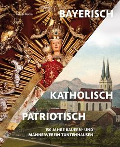Bayerisch – Katholisch – Patriotisch von Arco-Zinneberg,  Riprand Graf von und zu, Dr. Becker,  Nikola, Prinz von Lobkowicz,  Dr. Erich, Strasser,  Josef