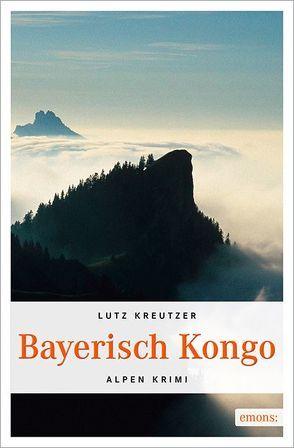 Bayerisch Kongo von Kreutzer,  Lutz