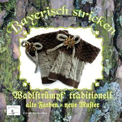 Bayerisch stricken Wadlstrümpf traditionell von Ostendorfer,  Theresia