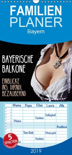 Bayerische Balkone, Einblicke ins Dirndl – bezaubernd – Familienplaner hoch (Wandkalender 2019 , 21 cm x 45 cm, hoch) von Landsherr,  Uli