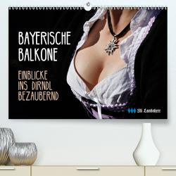 Bayerische Balkone, Einblicke ins Dirndl – bezaubernd (Premium, hochwertiger DIN A2 Wandkalender 2021, Kunstdruck in Hochglanz) von Landsherr,  Uli