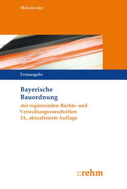 Bayerische Bauordnung von Molodovsky,  Paul