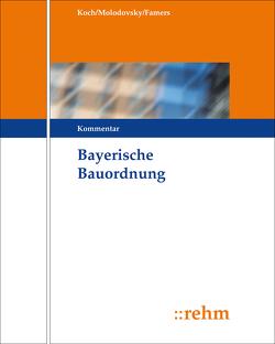 Bayerische Bauordnung von Famers,  Gabriele, Molodovsky,  Paul, Waldmann,  Timm