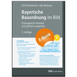 Bayerische Bauordnung im Bild – E-Book (PDF) von Moewes,  Udo, Richelmann,  Dirk