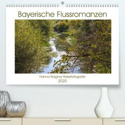 Bayerische Flussromanzen (Premium, hochwertiger DIN A2 Wandkalender 2020, Kunstdruck in Hochglanz) von Wagner,  Hanna