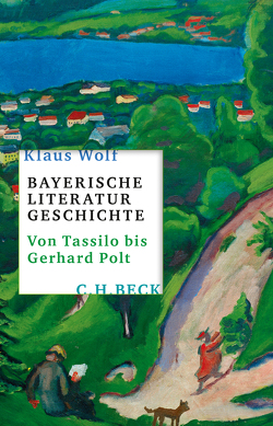 Bayerische Literaturgeschichte von Wolf,  Klaus