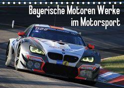 Bayerische Motoren Werke im Motorsport (Tischkalender 2019 DIN A5 quer) von Morper,  Thomas