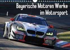 Bayerische Motoren Werke im Motorsport (Wandkalender 2019 DIN A4 quer) von Morper,  Thomas