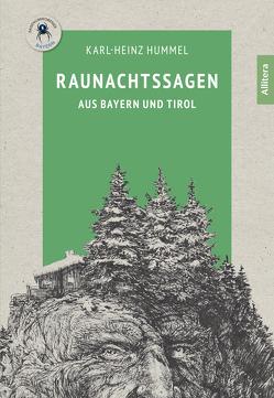 Raunachtssagen aus Bayern und Tirol von Hummel,  Karl-Heinz, Wiedemann,  Bernd