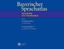 Sprachatlas von Unterfranken (SUF) / Lautgeographie I: Kurzvokale. Lautgeographie II: Konsonanten von Fritz-Scheuplein,  Monika, König,  Almut