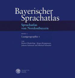 Sprachatlas von Nordostbayern (SNOB) / Lautgeographie I: Vertretung der mittelhochdeutschen Kurzvokale von Hinderling,  Robert, Krappmann,  Jürgen, Schmuck,  Johann, Schnabel,  Michael