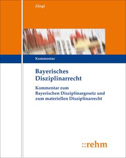 Bayerisches Disziplinarrecht von Conrad,  Michael, Zängl,  Siegfried