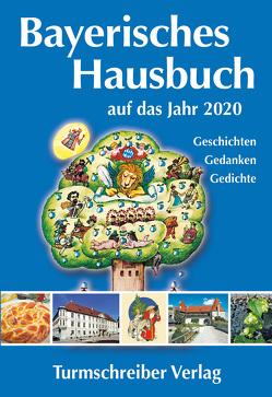 Bayerisches Hausbuch auf das Jahr 2020 von Paulsen,  Alix