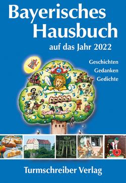 Bayerisches Hausbuch auf das Jahr 2022 von Paulsen,  Alix