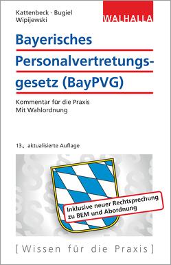 Bayerisches Personalvertretungsgesetz (BayPVG) von Wipijewski,  Gerhard