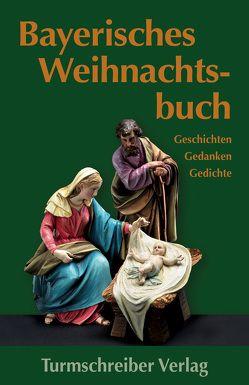 Bayerisches Weihnachtsbuch von Paulsen,  Alix