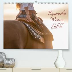 Bayerisches Western Gefühl (Premium, hochwertiger DIN A2 Wandkalender 2021, Kunstdruck in Hochglanz) von Neudecker - Susannes Blickwinkel,  Susanne