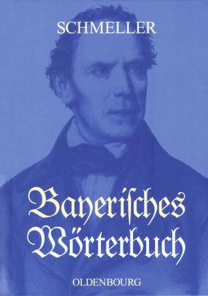 Bayerisches Wörterbuch von Basler,  Otto, Mausser,  Otto, Schmeller,  Johann Andreas