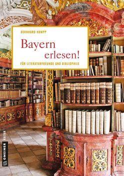 Bayern erlesen! von Hampp,  Bernhard