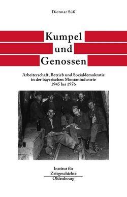 Bayern im Bund / Kumpel und Genossen von Süß,  Dietmar