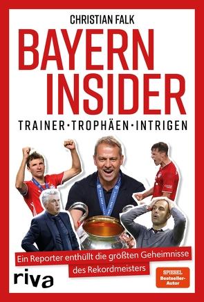 Bayern Insider von Falk,  Christian