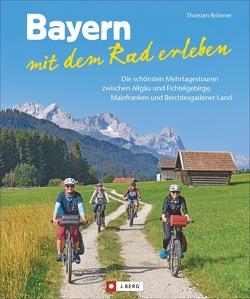 Bayern mit dem Rad erleben von Brönner,  Thorsten