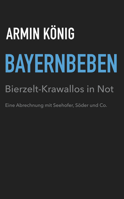 Bayernbeben von König,  Armin